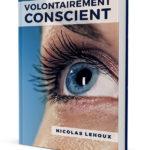 Volontairement Conscient