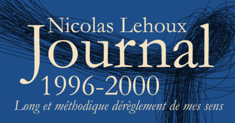 Journal 1996-2000 Nicolas Lehoux