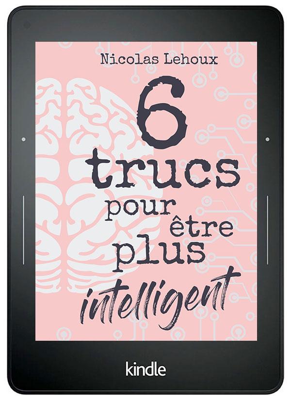 6 trucs pour être plus intelligent